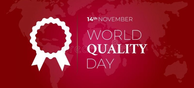 The 14th of November has been established as World Quality Day
